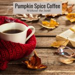 Pumpkin Spice Coffee Without the Junk thumbnail